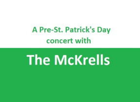 A Pre-St. Patrick's Day concert with The McKrells