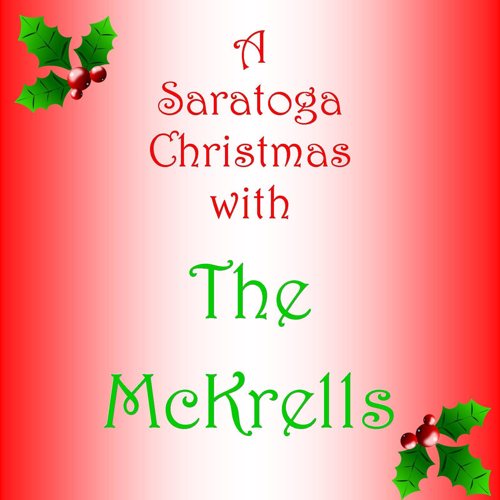 A Saratoga Christmas with the McKrells